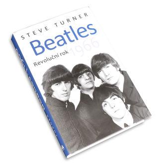 Carte Beatles - Revoluční rok 1966 - Steve Strungar, NNM, Beatles