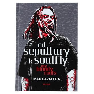 carte Din Sepultura la Soulfly - Mele sângeros rădăcini, Sepultura